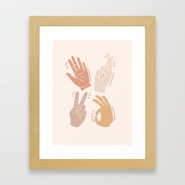 I Don't Know What to Do With My Hands Framed Art Print