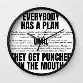 Everybody has a plan until they get punched in the mouth Wall Clock