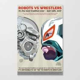 Robots vs. Wrestlers: The Best Tradition Ever Canvas Print