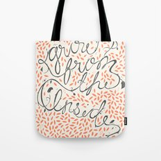 Grow From The Inside Tote Bag