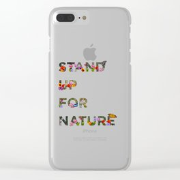Stand Up For Nature Clear iPhone Case