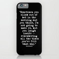 Charles Bukowski Typewriter White Font Quote Morning iPhone 6s Slim Case