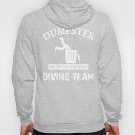 Funny Garbage Dumpster Diving Design Hoody