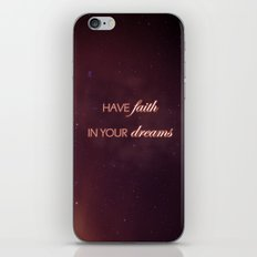 Have Faith In Your Dreams II iPhone & iPod Skin