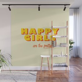 Happy Girls - typography Wall Mural