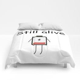Still Alive Comforters