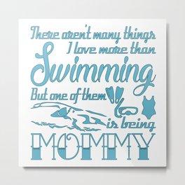Swimming Mommy Metal Print