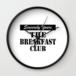 THE BREAKFAST CLUB SINCERELY YOURS Wall Clock