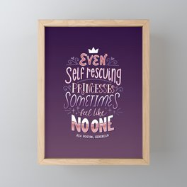 Self Resuing Princess Quote Framed Mini Art Print