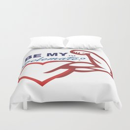 Be Mine? Duvet Cover