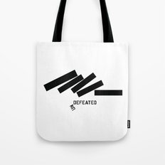 Defeated Tote Bag