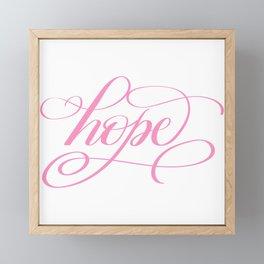 Hope - Hand Lettered Calligraphy Framed Mini Art Print