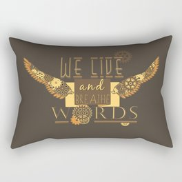 Cassandra Clare - We Live And Breathe Words Rectangular Pillow