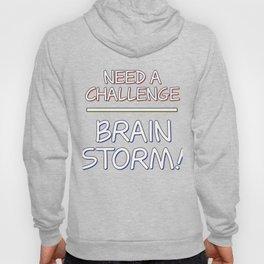 Problem Solving or Brainstorming Tshirt Design Challenge brainstorm Hoody