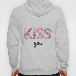 Kiss You Hoody