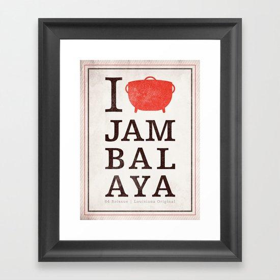 I Heart Jambalaya Framed Art Print