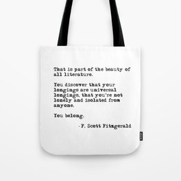 The beauty of all literature - F Scott Fitzgerald Tote Bag