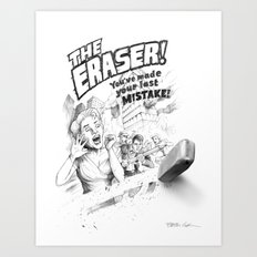 The Eraser Art Print