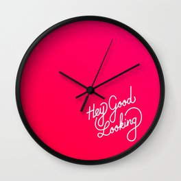 Hey Good Looking   [gradient] Wall Clock