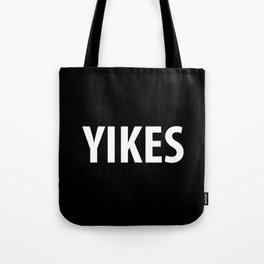 YIKES Tote Bag