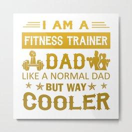 Fitness Trainer Dad Metal Print
