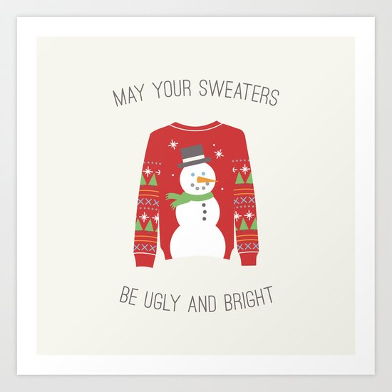 Ugly Sweater Art Print