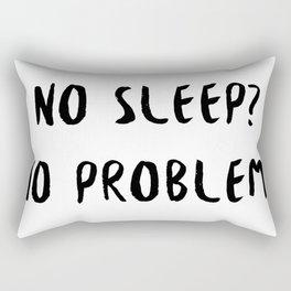 No Sleep? No Problem! Rectangular Pillow