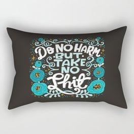 Sh*t People Say: Do No Harm But Take No Shit Rectangular Pillow