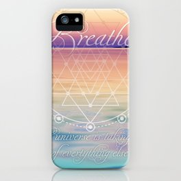 Breathe - Reminder Affirmation Mindful Quote iPhone Case