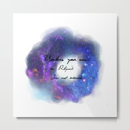Unless Your name is Rhysand Metal Print