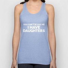 I Have Daughters Funny Quote Unisex Tank Top