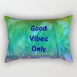 Good Vibes Only - Quote Rectangular Pillow