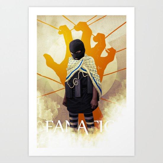 MISGUIDED FANATICISM Art Print