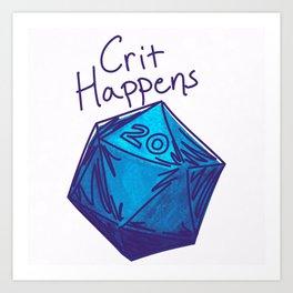 Crit Happens D20  Art Print