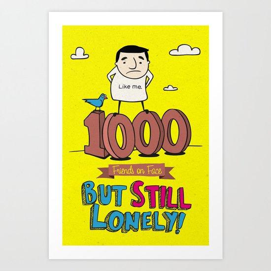 1000 Friends Art Print