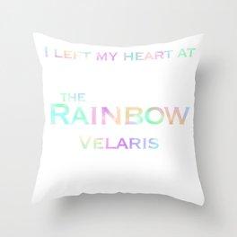 I left my heart at the rainbow Velaris Throw Pillow