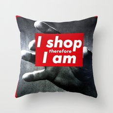 I Shop Therefore I Am Throw Pillow