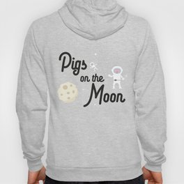 Pigs on the Moon T-Shirt for all Ages Dky06 Hoody