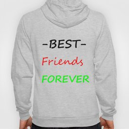Best friends forever Hoody