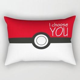 I choose you! Rectangular Pillow