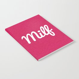 Milf Funny Quote Notebook