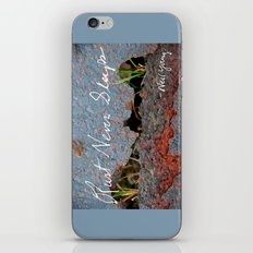 Rust Never Sleeps iPhone & iPod Skin