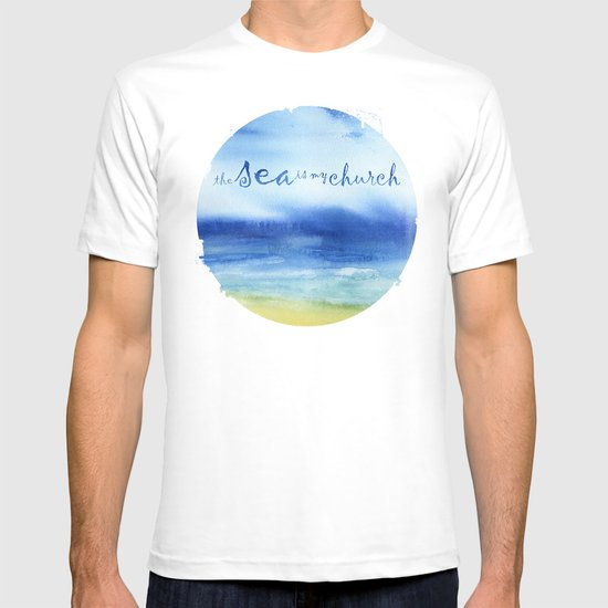 The Sea Is My Church (text) T-shirt