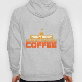 Coffee Caffeine No Panic Joke Funny Gift Hoody