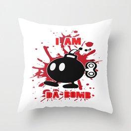 I am da bomb Throw Pillow