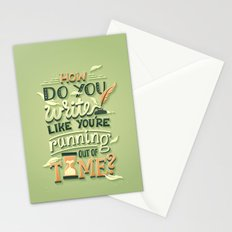 Write like you're running out of time Stationery Cards