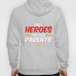 Military Service National Service Army Navy I Have A Hero I Call Them Parents Gift Hoody