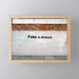 Fake a Dream - Venice Street Art Framed Mini Art Print