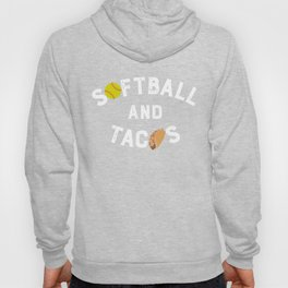 Softball and Tacos Graphic Taco Design Gift Hoody