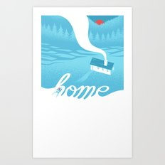 Home is everywhere Art Print